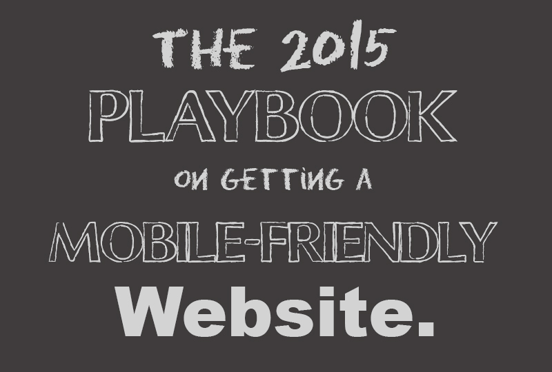 Avoid 2015 Google Penalty with Mobile-Friendly Website Design